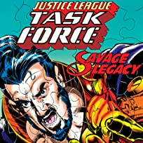 Justice League Task Force: Savage Legacy