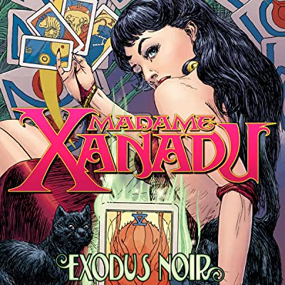 Madame Xanadu: Exodus Noir