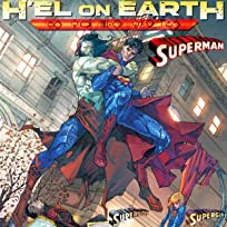 Superman/Superboy/Supergirl: H'el on Earth