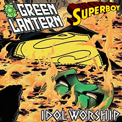 Green Lantern/Superboy: Idol Worship