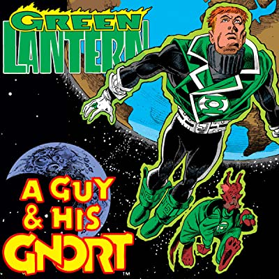 Green Lantern: A Guy and his G'Nort