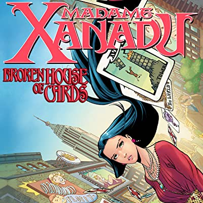 Madame Xanadu: Broken House of Cards