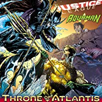 Justice League/Aquaman: Throne of Atlantis