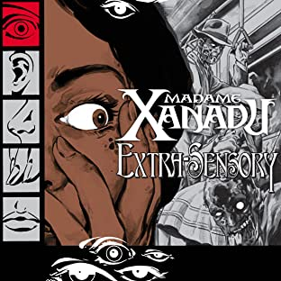 Madame Xanadu: Extra Sensory