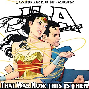 JLA: That was Then, This is Now