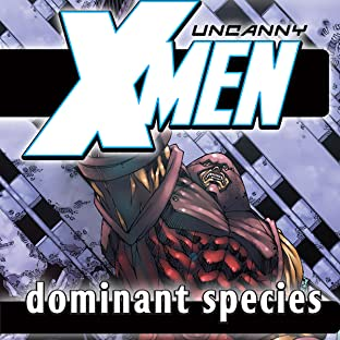 Uncanny X-Men Vol. 2: Dominant Species