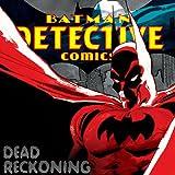 Batman: Dead Reckoning