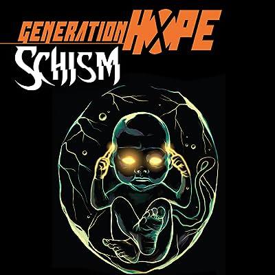 Generation Hope: Schism