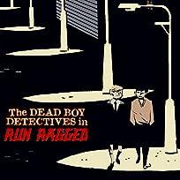 The Dead Boy Detectives: Run Ragged