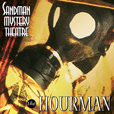 Sandman Mystery Theatre: The Hourman