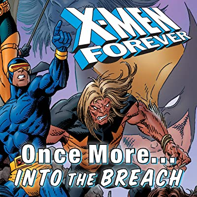 X-Men Forever Vol. 5: Once More...Into the Breach