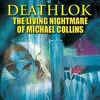 Deathlok: The Living Nightmare of Michael Collins