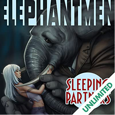 Elephantmen: Sleeping Partners