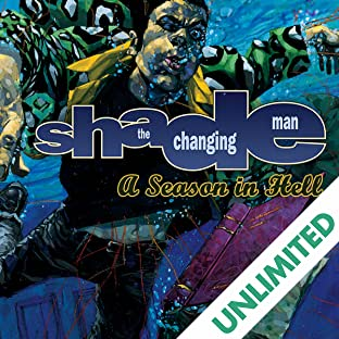Shade, the Changing Man: A Season in Hell