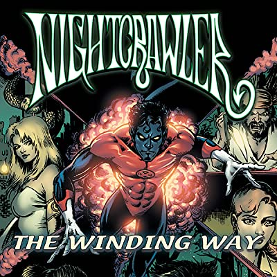Nightcrawler Vol. 2: The Winding Way
