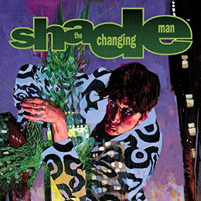 Shade, the Changing Man: Nasty Infections
