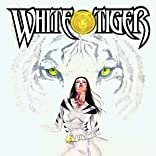 White Tiger: A Hero's Compulsion