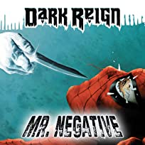Dark Reign: Mr. Negative