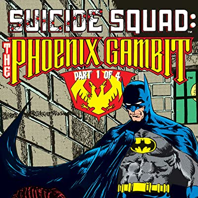 Suicide Squad: The Phoenix Gambit