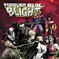 DC - The New 52: Forever Evil: Blight