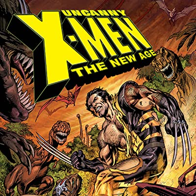 Uncanny X-Men - The New Age Vol. 3: On Ice