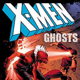 X-Men: Ghosts