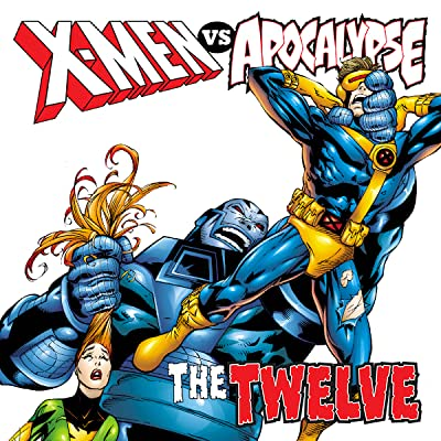 X-Men vs. Apocalypse Vol. 1: The Twelve