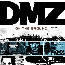 DMZ: On the Ground