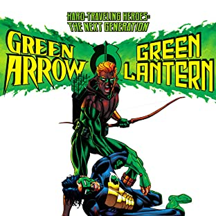 Green Arrow/Green Lantern: Hard Traveling Heroes- The Next Generation