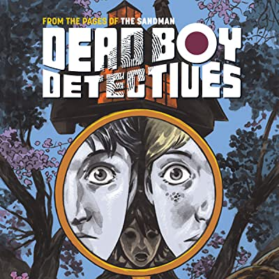 The Dead Boy Detectives: Schoolboy Terrors