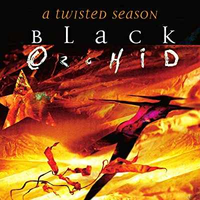 Black Orchid: A Twisted Season