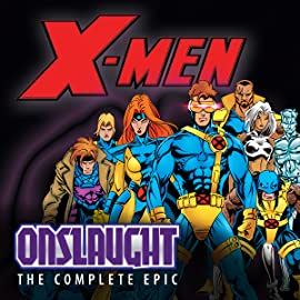 X-Men: The Complete Onslaught Epic Book 4