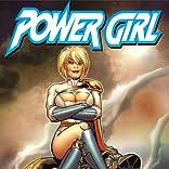 Power Girl: A New Beginning
