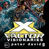 X-Factor By Peter David Vol. 4