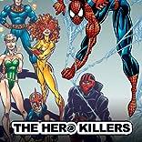 Amazing Spider-Man & New Warriors: The Hero Killers