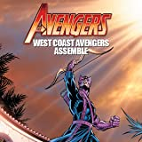Avengers West Coast: Avengers Assemble