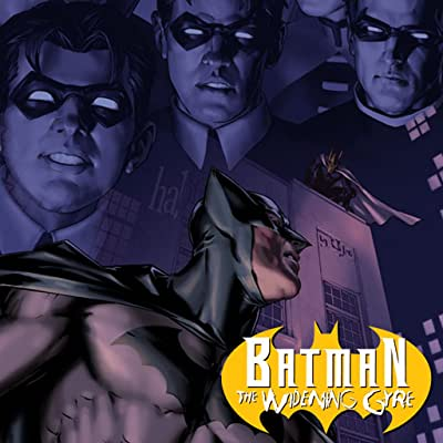 Batman: The Widening Gyre