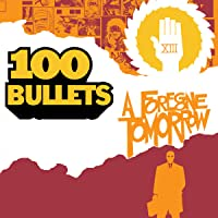 100 Bullets: A Foregone Tomorrow