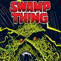 Swamp Thing: Earth to Earth