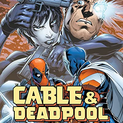 Cable/Deadpool: Living Legends