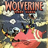 Wolverine: First Class - Class Actions