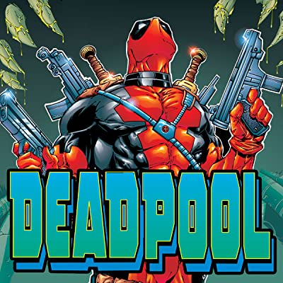 Deadpool Vol. 3: X Marks the Spot