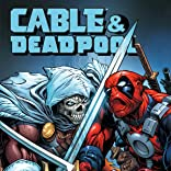Cable/Deadpool: Separation Anxiety
