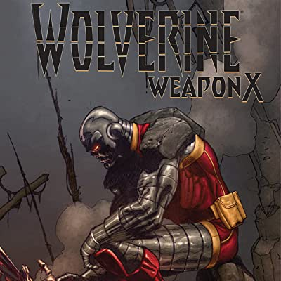 Wolverine: Weapon X: Tomorrow Dies Today