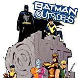 Batman and the Outsiders: The Chrysalis