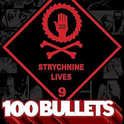 100 Bullets: Strychnine Lives