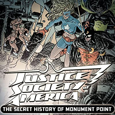 Justice Society of America: Secret History of Monument Point