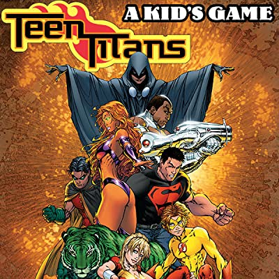 Teen Titans: A Kid's Game