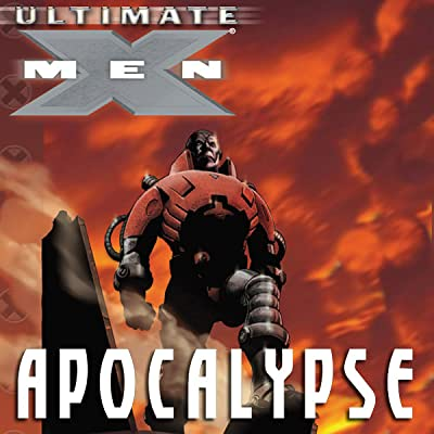 Ultimate X-Men Vol. 18: Apocalypse
