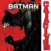 Batman: Cataclysm